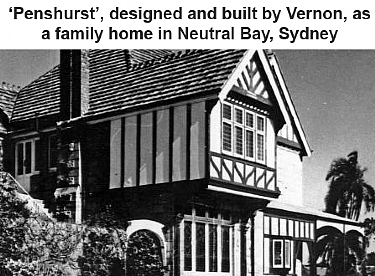 Penshurst, designed and built by Vernon, as his family home in Neutral Bay in Sydney.